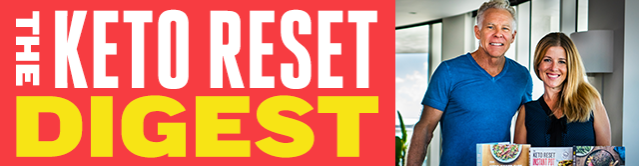 The Keto Reset Digest email
