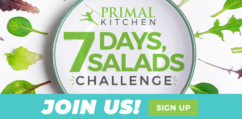 Primal Kitchen 7 Days, 7 Salads Challenge